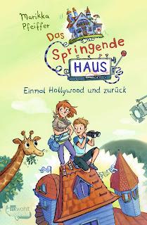 """Kinderroman """"Das springende Haus. Einmal Hollywood und zurück"""" von Marikka Pfeiffer"""
