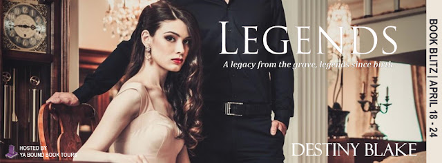 Legends by Destiny Blake book blitz with Giveaway!!