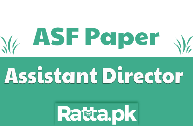 PPSC ASF Assistant Director Past Paper 2020