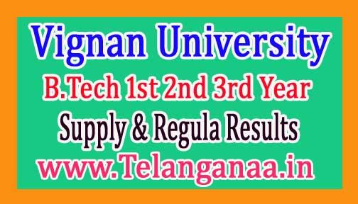 Vignan University B.Tech 1st 2nd 3rd Year Supply & Regular  2016 Exam Results