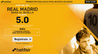 betfair supercuota 5 Real Madrid gana Sevilla Copa 4-1