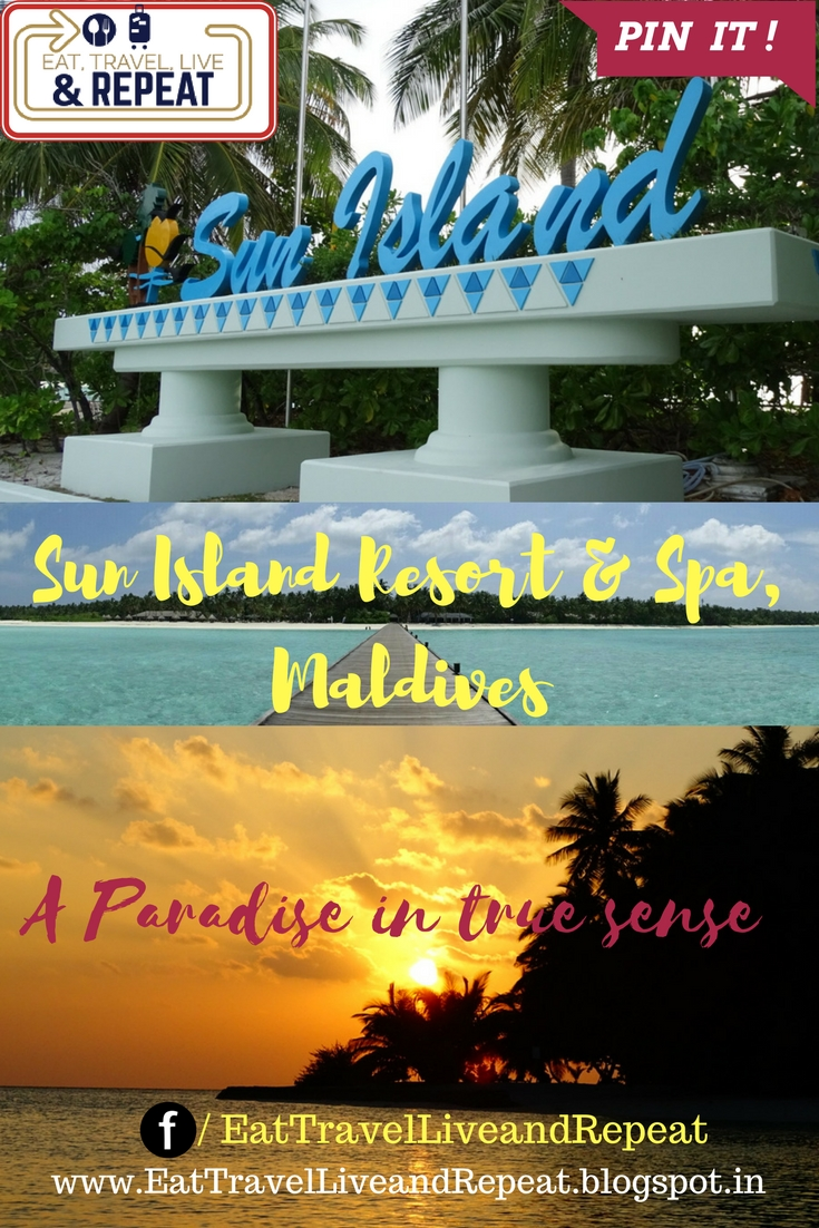 Eat Travel Live And REPEAT Sun Island Resort And Spa Maldives - Island resort maldives definition paradise