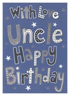 Happy Birthday wishes quotes for uncle: with love uncle happy birthday