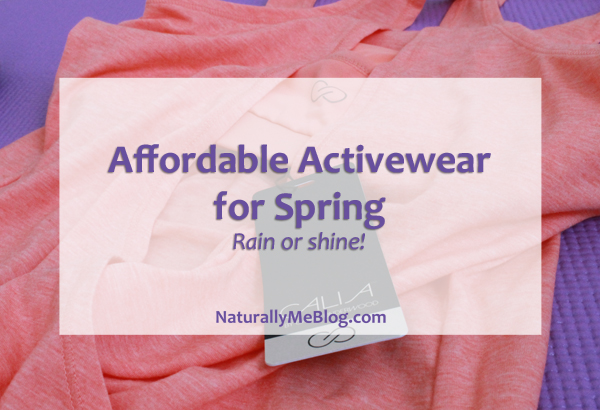 Naturally Me, Affordable Activewear for Spring, Spring Activewear