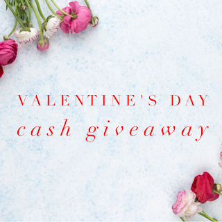 Enter the Valentine's Day Cash Giveaway. Ends 2/28