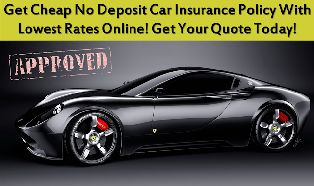 Cheap No Deposit Car Insurance Policy Low Deposit Zero Deposit No - No deposit car insurance