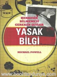 Michael Powell - Yasak Bilgi - Herkesin Bilmemesi Gereken Şeyler