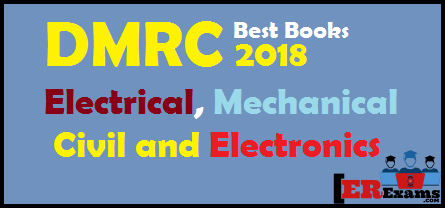 Best Books DMRC 2018 Electrical, Mechanical, Civil and Electronics. Best Book for DMRC 2018 Preparation exams Mechanical Engineering, Civil Engineering, Electrical Engineering, and Electronics Engineering. Best Books Maintainer- Electrician, Maintainer- Electronic Mechanic, and Maintainer – Ref & AC Mechanic Maintainer post. These all books help all branch students who are preparing DMRC Exam 2018. DMRC 2018 books for degree and diploma electrical, mechanical, civil engineering students will help to pass this exam first attempt.