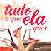 [RESENHA] TQEQ #1 Tudo o Que Ela Quer - Erika Rossas
