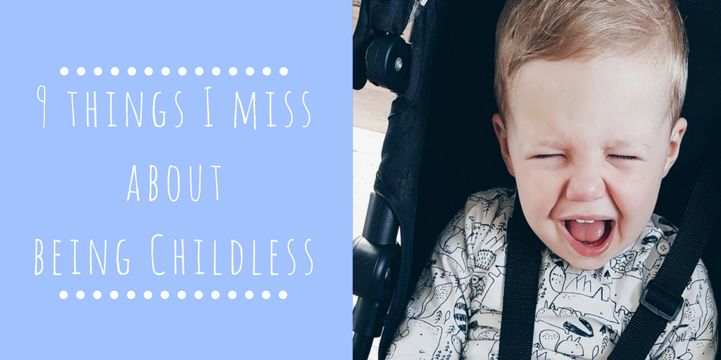 9 Things I Miss About Being Childless