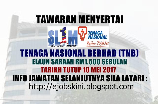 Skim Latihan 1Malaysia (SL1M) di Tenaga Nasional Berhad (TNB)  2017