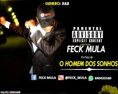 Feck Mula- Home dos sonhos (R&B) (2K17) | DOWNLOAD