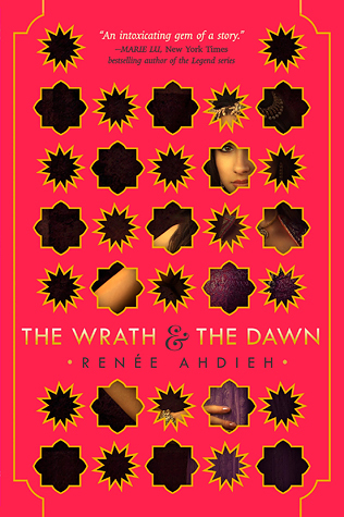 The Wrath & the Dawn by Renée Ahdieh