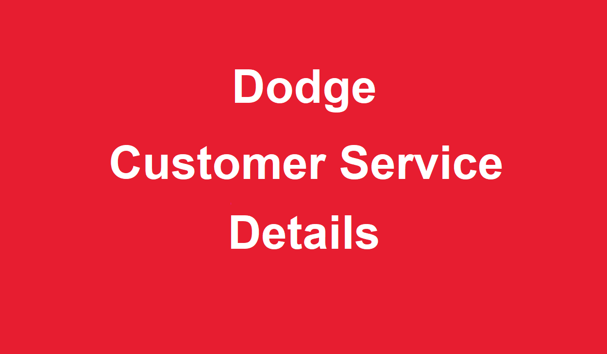 Dodge Customer Service >> Customer Service Number