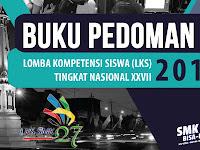 Buku Pedoman LKS SMK Tingkat Nasional XXVII Tahun 2019 Revisi
