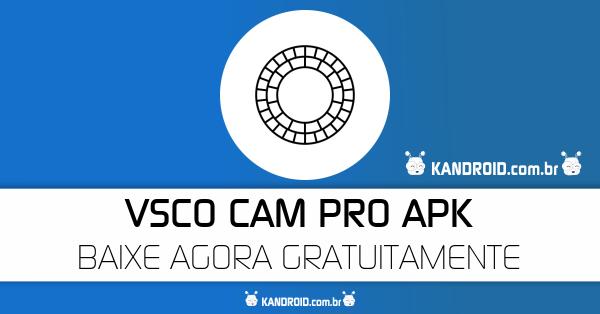 VSCO Cam v64 PRO APK – Todos os filtros desbloqueados sem ROOT!