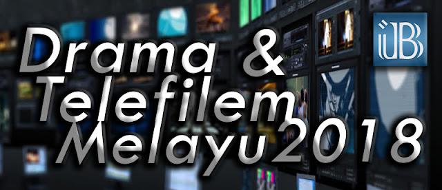 drama telefilem melayu 2018
