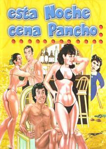 Esta Noche Cena Pancho – DVDRIP LATINO