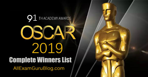 Oscars 2019 Winners Full List