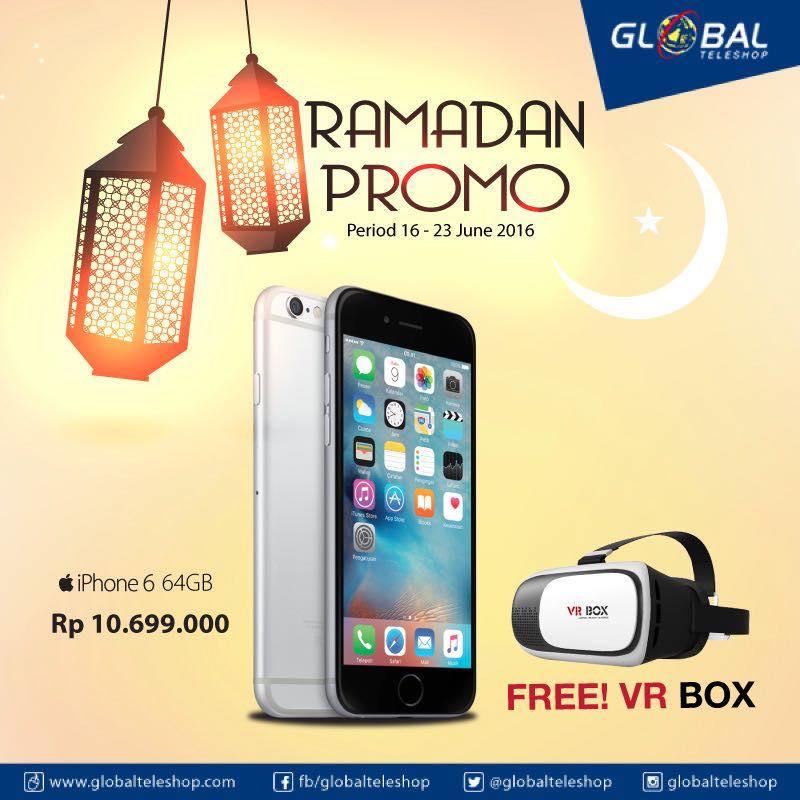 iPhone 6 64 GB Rp 10.699.000 Gratis VR Box di Global Teleshop bulan puasa  Promo. c371f88437