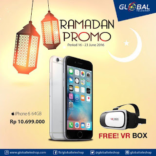 iPhone 6 64 GB Rp 10.699.000 Gratis VR Box di Global Teleshop Ramadan Promo