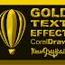 Ini Dia! Cara Mudah Membuat Gold Text Effect di CorelDraw