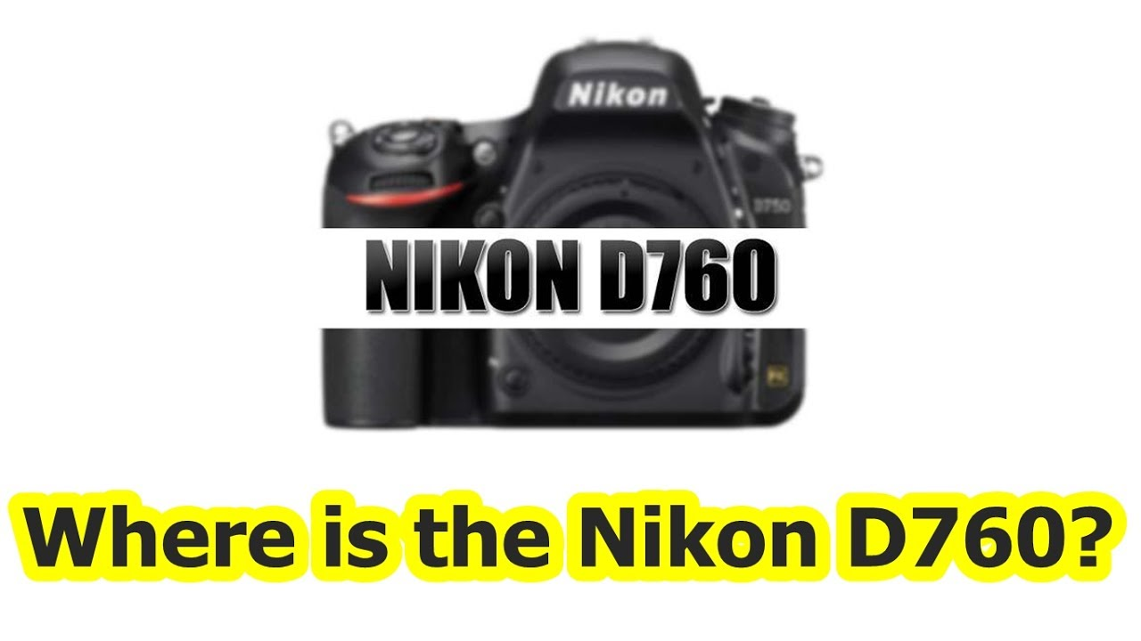 Hot Rumors about Nikon D850 and the D760 - Canon vs Nikon and others