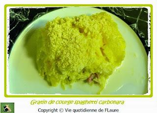 Vie quotidienne de FLaure: Gratin de courge spaghetti carbonara