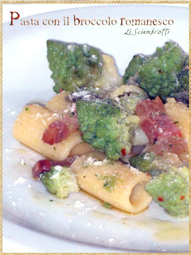 Pasta con il broccolo romanesco