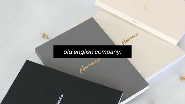 Old English Company*