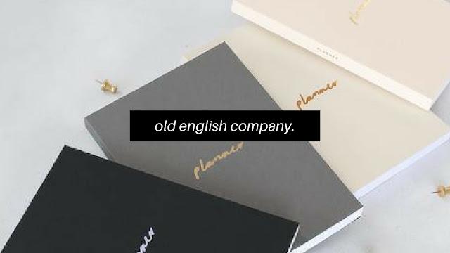 Old English Company*