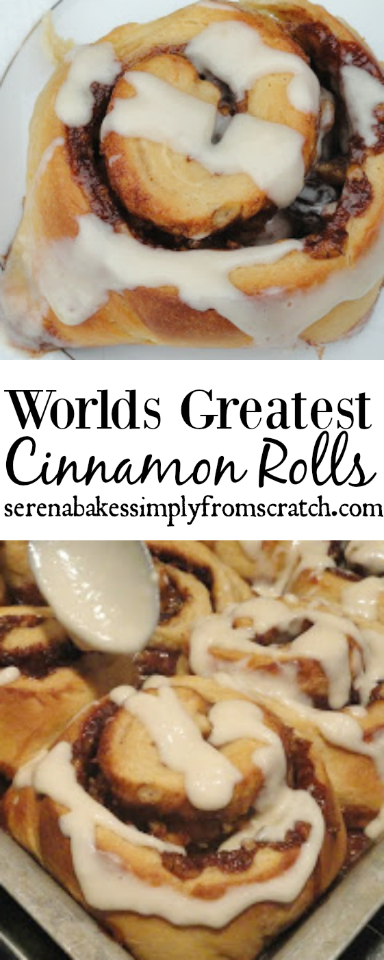 Worlds Greatest Cinnamon Rolls- Soft and chewy with a sticky cinnamon filling! serenabakessimplyfromscratch.com