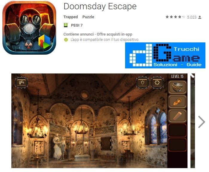 Soluzioni Doomsday Escape livello 1 2 3 4 5 6 7 8 9 10   Trucchi e Walkthrough level