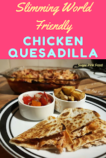 Slimming World chicken quesedilla recipe