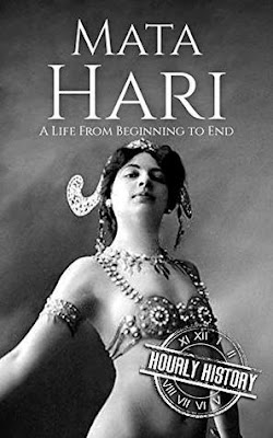 Review: Mata Hari: A Life From Beginning to End by Hourly History