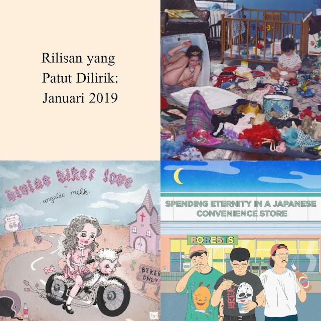 Rilisan yang Patut Dilirik: Januari 2019