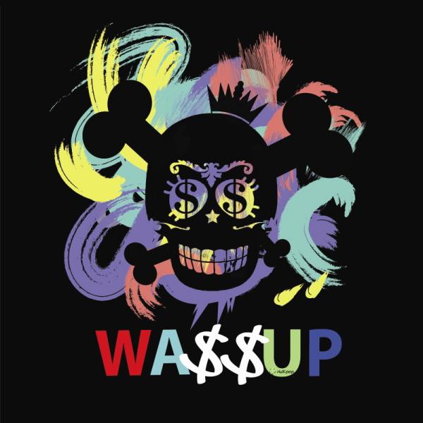 [EP] Wa$$up – Showtime