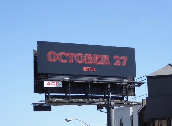 Stranger Things 2 October 27 neon sign billboard day