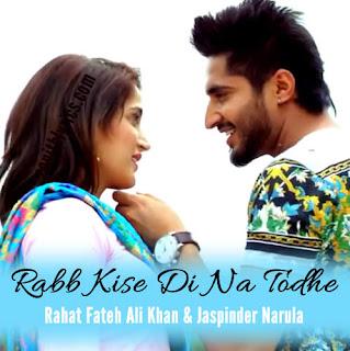 Rabb Kise Di Na Todhe from Dildariyaan