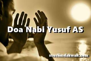 Doa Nabi Yusuf AS yang Mustajab Lengkap Arab, Latin dan Artinya