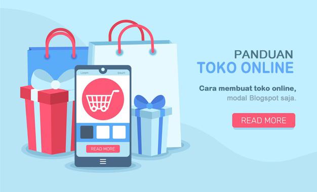 Blog Jualan: Membuat Toko Online Blogspot dengan Mudah