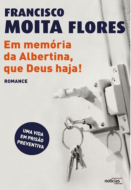Em memória de Albertina, que Deus haja! - FRANCISCO MOITA FLORES