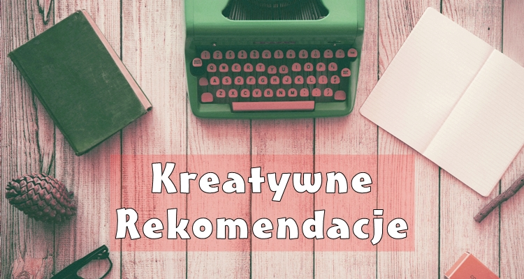 kreatywne rekomendacje