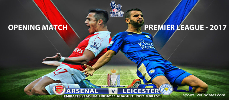Premier League Opening Match 2017