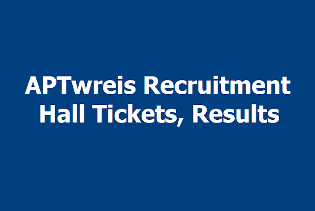 APTwreis Principal, JL, PGT, TGT, PET posts Hall Tickets, Results 2019
