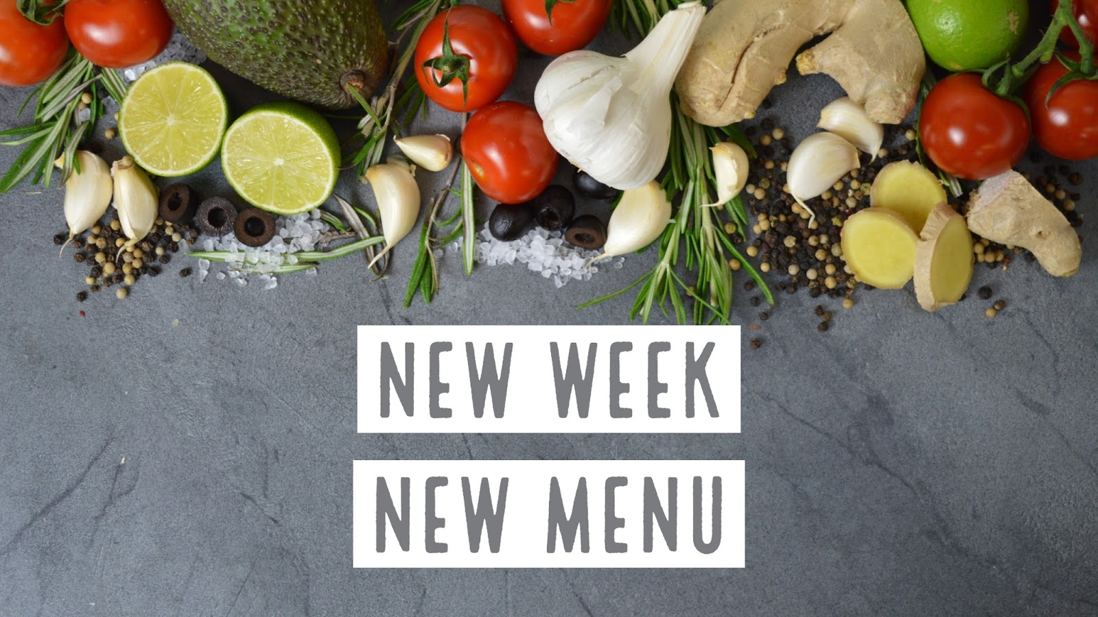 New Week New Menu