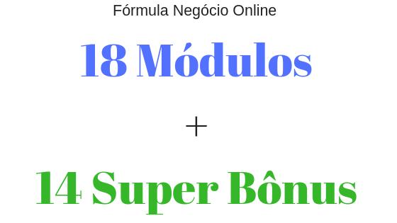 curso formula negocio online contem 18 modulos mais 14 super bonus