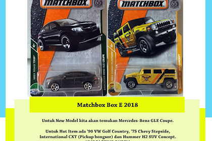 Bocoran Matchbox Box E 2018