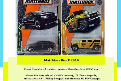 Bocoran Matchbox Box E 2018