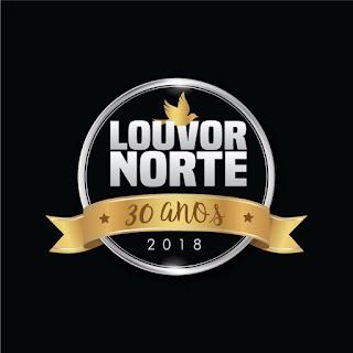 Louvor Norte 2018 Especial 30 Anos